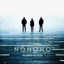 #NONONO #PumpinBlood