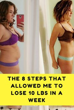 The 8 Steps That Allowed Me To Lose 10 LBS In a Week