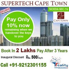supertech cape town New tower Launch-Upto Rs 500 inaugural Discounts Book Now Only at realityinfra