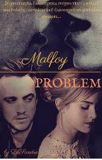 Malfoy Problem od LisSandre