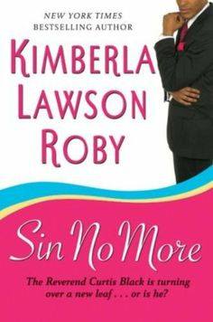 Sin No More (Reverend Curtis Black) by Kimberla Lawson Roby, http://www.amazon.com/dp/B000YJ66IC/ref=cm_sw_r_pi_dp_.L4Orb10PKTV9