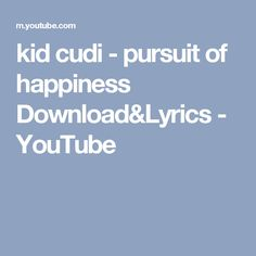 kid cudi - pursuit of happiness Download&Lyrics - YouTube