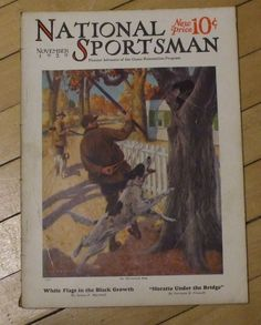 National Sportsman Magazine November 1929 Great Cover Art Advertising Stories in Sporting Goods, Hunting, Vintage Hunting | eBay