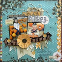 """Pumpkin Poser"" - Ashley Horton Designs #scrapbooking"