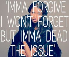 Nicki Minaj - Pills N Potions Rap Quotes, Lyric Quotes, Qoutes, Life Quotes, Nicki Minaj Lyrics, Nicki Minja, Quotes About Haters, Videos Tumblr, Celebration Quotes