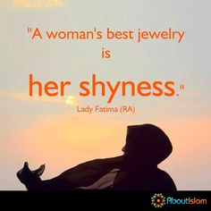 Sisters, shyness or modesty, is your best jewelry! Best Islamic Quotes, Islamic Inspirational Quotes, Muslim Quotes, Girl Quotes, Woman Quotes, Modesty Quotes, Fresh Quotes, La Ilaha Illallah, Prophet Muhammad Quotes