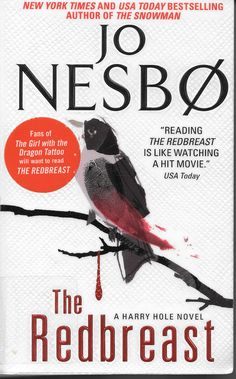 "Although it's the third novel in Jo Nesbo's series about Harry Hole, this is the first one translated into English.  (""Did you know that every year 60 per cent of all hedge sparrows die?"" Yikes!)"