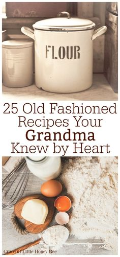 25 Old-Fashioned Recipes Your Grandma Knew By Heart – Graceful Little Honey Bee Check out this list of 25 Old Fashioned Recipes that Your Grandma Knew by Heart and learn how to cook from scratch just like her! Find the list at gracefullittlehon… … Retro Recipes, Old Recipes, Vintage Recipes, Great Recipes, Cooking Recipes, Favorite Recipes, Cooking Ideas, Amish Recipes, Depression Era Recipes