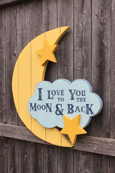I love you to the moon and back Nursery Sign, Moon Cloud Stars Handmade Wooden Wall Art, Home Decor for Baby's room, Girl or Boy Nursery