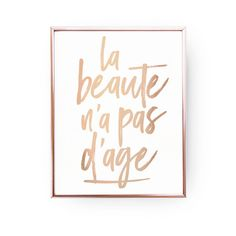 La beaute n'a pas d'age Print,Rose Gold Print, Inspirational Wall Decor, French Quote, French Poster Gold Nursery, Insect Art, Gold Foil Print, French Quotes, Poster Making, Colorful Backgrounds, Wall Art, Wall Decor, Illustration