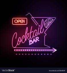 Neon sign Cocktail bar vector image on VectorStock Cocktails Vector, Cocktails Bar, Neon Lighting, Bar Lighting, Bar Sala, Neon Bar Signs, Neon Led, Tiki Bar Decor, Neon Words