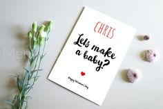 """Let's Make a Baby?"" Personalised Valentine's Day Card 5x7'', 13x18 cm, Simplistic, Sassy, Funny Cheeky, Naughty, Sexy and still Romantic Custom Made Card. Share the LOVE ♥️ Describe Yourself, Custom Cards, Share The Love, Personalized Baby, Sassy, Valentines Day, Place Card Holders, Romantic, Paper"