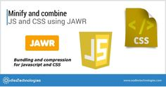 Minify and combine #JS and #CSS using #JAWR  VISIT:- http://www.oodlestechnologies.com/blogs/Minify-and-combine-JS-and-CSS-using-JAWR