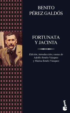Benito Pérez Galdós - Fortunata y Jacinta