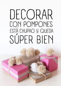 Pompoms for gift wrapping! Girly & fun!