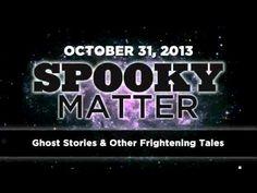 Spooky Matter - Ghost Stories - Art Bell's Dark Matter - October 31 2013 / 3:08:15
