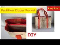 DIY トートバッグ 中仕切りがファスナーポケット 再アップ Partition zipper pocket in Bag Re–rise - YouTube