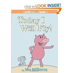 Today I Will Fly by Mo Willems: Totally charming story about best friends Gerald and Piggie. #Kids #Books #Mo_Willems #Today_I_Will_Fly