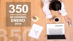 350 cursos online gratis en español para enero 2016 (con certificado) - Oye Juanjo!