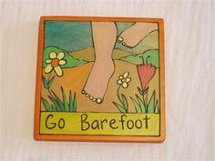 """Sticks """"Go Barefoot"""" 7x7 Plaque"""