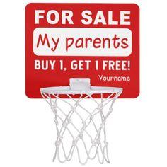 PARENTS FOR SALE custom mini hoop