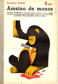 Manolo Prieto, much more than a bull - Crean Monkey Illustration, Illustration Story, Best Ads, Beautiful Book Covers, Graphic Design Posters, Vintage Magazines, State Art, Book Cover Design, Magazine Design