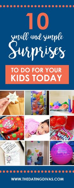 Easy ways to make your kids' childhood memorable!  Small and simple surprises to make your child feel loved. Sweet!