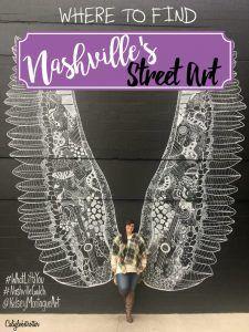 Where to Find Nashville's Street Art, Tennessee - California Globetrotter