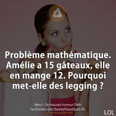 Problème mathématique. Amélie a 15 gâteaux, elle en mange 12. Pourquoi met-elle des legging ?