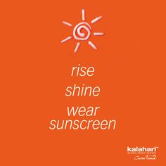 Rise, shine & wear sunscreen! #kalaharilifestyle #skincare #ageprevention #sunscreen #quoteoftheday #quotestoliveby My Life Style, Wear Sunscreen, Quote Of The Day, Quotes To Live By, Skincare, Calm, Lifestyle, How To Wear, Quote Life
