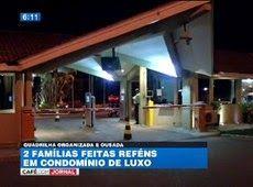 Galdino Saquarema Noticia: Suspeitos invadem condomínio de luxo em Alphaville...