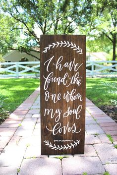I Have Found the One Whom My Soul Loves Sign | By Mulberry Market Designs - Wedding Signs, Rustic Weddings, Barn Weddings