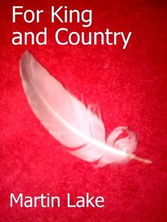 For King and Country by Martin Lake. $0.99. Author: Martin Lake. 31 pages