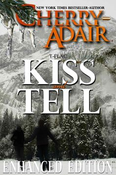 Amazon.com: Kiss and Tell Enhanced (The Wright's (T-FLAC)) eBook: Cherry Adair: Kindle Store