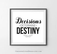 Decisions Determine Destiny - Thomas S. Monson 12x12 inch Typographic Quote Poster Print for Home, Quote Wall Art, LDS art print.