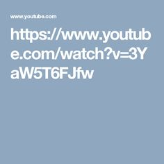 https://www.youtube.com/watch?v=3YaW5T6FJfw