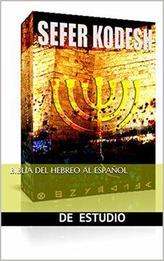 biblia del hebreo al español (brit hadasha nº 2) de moreh yojanan ben peretz, http://www.amazon.es/dp/B00FM1HUUU/ref=cm_sw_r_pi_dp_eb-Evb1F1JV6W