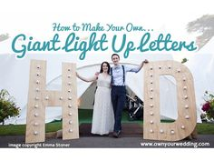 Just in case your guests forget who's wedding they are at, why not have a (not so) subtle reminder in the form of giant flashy light letters in the shape of your initials? Diy Wedding Letters, Diy Marquee Letters, Giant Letters, Cardboard Letters, Wooden Letters, Marquee Lights, Illuminated Letters, Large Light Up Letters, Make Your Own