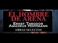 E.T.A. Hoffmann+El hombre de arena+AUDIOLIBRO COMPLETO EN ESPAÑOL||DESCA...