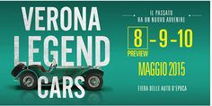 2015 Verona Legend Cars - May 8-10, 9 a.m.-7 p.m.,  in Verona, Viale del Lavoro 8; classic cars exhibit; car accessories; vintage clothes and jewelry; tickets: €25 on May 8; €15 , May 9-10; reduced: €13 for children aged 12-16.
