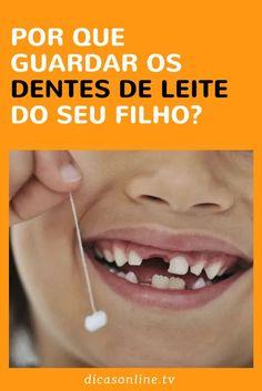 Dentes de Leite - Por que não deve jogar fora