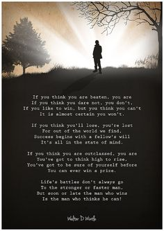 Poster tribute to Walter D Wintles famous and motivational poem Thinking  Also known as The Man Who Thinks He Can, the exact date of the first