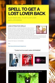 SPELL TO GET A LOST LOVER BACK Spiritual Healer, Spirituality, Black Magic Love Spells, Bad Spirits, Trust Love, Love Spell Caster, Spelling, Lost, Lovers