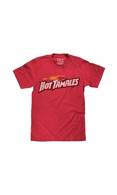 3cc0d53cd 14.99$ - Hot Tamales T-shirt | Soft Touch Fabric-large from Tee