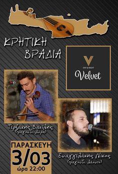 Κρητική Βραδιά Live @ Velvet Bar στη Βέροια !  Βασίλης Τερζάκης (Τραγούδι - Λύρα)  Νίκος Ευαγγελάκης (Τραγούδι - Λάουτο)    Τηλέφωνο Κρατήσεων : 23310 60021 Day, Movies, Movie Posters, Film Poster, Films, Popcorn Posters, Film Posters, Movie Quotes, Movie