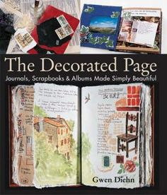 The Decorated Page // gwen diehn // journals, scrapbooks + albums made simply beautiful // altered books + mixed media art journals // diaries + daybooks for artists + makers // bookbinding + art materials Altered Books, Altered Art, Zentangle, Types Of Journals, Art Journals, Visual Journals, Travel Journals, Visual Memory, Shops
