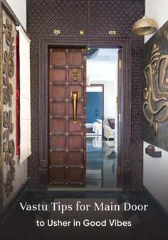 Main door vastu tips can help you usher in positive vibes into your home. Try these suggestions about vastu for home entrance to keep our bad vibes. House Main Door Design, Front Door Design Wood, Main Entrance Door Design, Double Door Design, Pooja Room Door Design, Door Gate Design, Door Design Interior, Wooden Door Design, Design Your Dream House