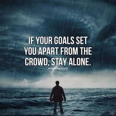 If your goals set you apart..
