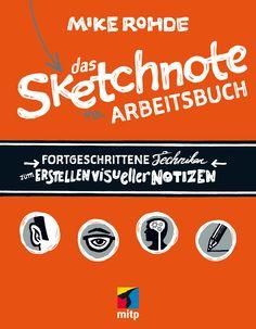Das Sketchnote Arbeitsbuch (Mike Rohde): gemeinsam mit dem Sketchnote Handbuch die perfekte Einstiegsdroge für unterforderte Zuhörer von Vorträgen. Mit Probeseiten. #Sketchnotes #Lernwerkstatt #Lerntechniken