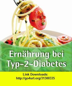 Ernhrung bei Typ-2-Diabetes, iphone, ipad, ipod touch, itouch, itunes, appstore, torrent, downloads, rapidshare, megaupload, fileserve